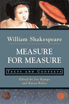 Image for Measure for Measure: Texts and Contexts (Bedford Shakespeare)