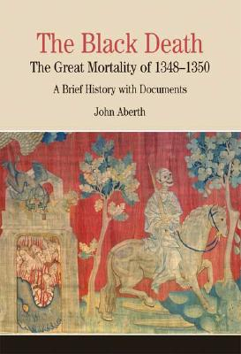 Image for The Black Death  The Great Mortality of 1348-1350: A Brief History with Documents