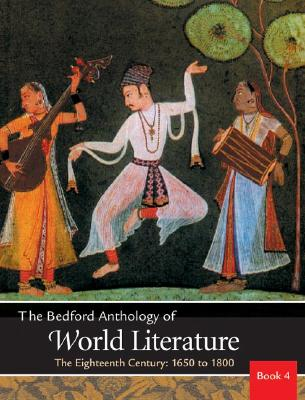 Image for Bedford Anthology of World Literature Vol. 4: The Eighteenth Century