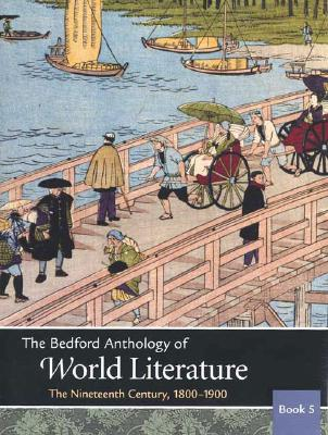 """Image for """"The Bedford Anthology of World Literature Book 5: The Nineteenth Century, 1800-1900"""""""