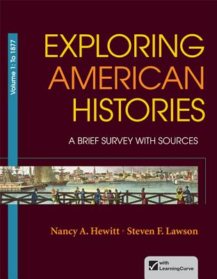 Image for Exploring American Histories, Volume 1  A Brief Survey with Sources