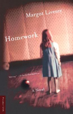 Homework: A Novel, Livesey, Margot
