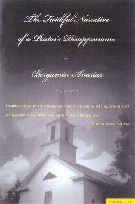 Image for The Faithful Narrative of a Pastor's Disappearance: A Novel