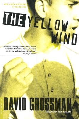 The Yellow Wind: With a New Afterword by the Author, Grossman, David