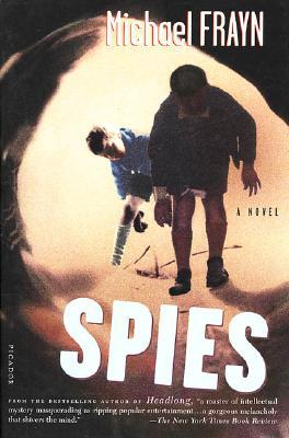 Spies: A Novel, Frayn, Michael