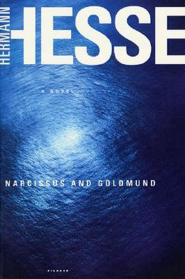 Narcissus and Goldmund: A Novel, Hermann Hesse