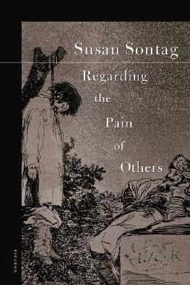 Image for Regarding The Pain Of Others