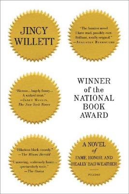 Winner Of The National Book Award: A Novel Of Fame, Honor, And Really Bad Weather, Willett, Jincy