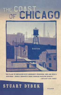 The Coast of Chicago: Stories, Dybek, Stuart
