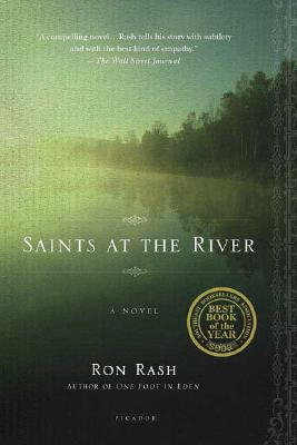 Saints at the River: A Novel, Ron Rash