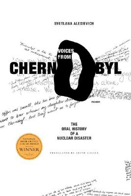 Image for VOICES FROM CHERNOBYL THE ORAL HISTORY OF A NUCLEAR DISASTER