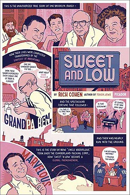 Sweet and Low: A Family Story, Cohen, Rich