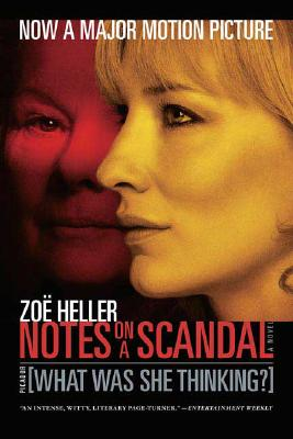 Image for Notes on a Scandal: What Was She Thinking?: A Novel