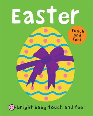 Image for Bright Baby Touch and Feel Easter