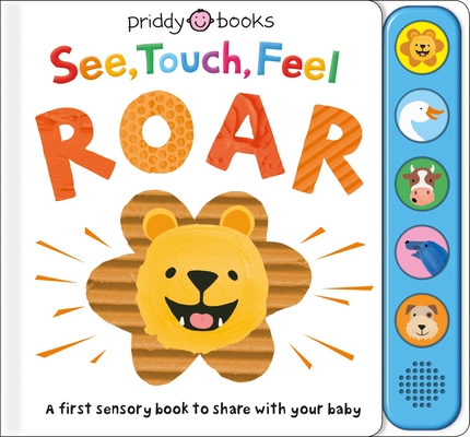 Image for SEE, TOUCH, FEEL: ROAR: A FIRST SENSORY BOOK