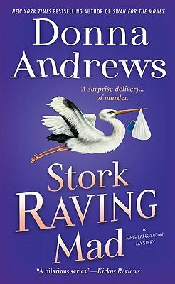 """Stork Raving Mad: A Meg Langslow Mystery (A Meg Lanslow Mystery), """"Andrews, Donna"""""""