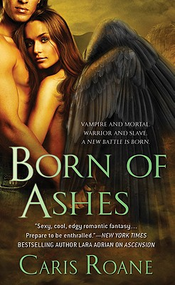 Born of Ashes (Guardians of Ascension), Caris Roane