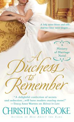 A Duchess to Remember (The Ministry of Marriage), Christina Brooke