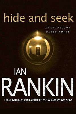 Hide and Seek (Inspector Rebus Novels), Ian Rankin