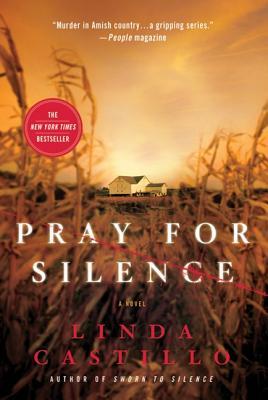 PRAY FOR SILENCE (KATE BURKHOLDER, NO 2), CASTILLO, LINDA