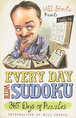Image for Will Shortz Presents Every Day with Sudoku: 365 Days of Puzzles