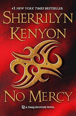 No Mercy (Dark-Hunter Novels), Sherrilyn Kenyon