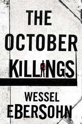 The October Killings (Abigail Bukula Mysteries), Ebersohn, Wessel
