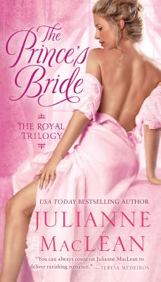 The Prince's Bride (Royal Trilogy), MacLean, Julianne