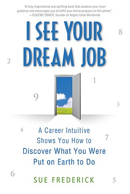 Image for I SEE YOUR DREAM JOB