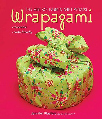 Image for Wrapagami: The Art of Fabric Gift Wraps