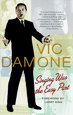 Singing Was the Easy Part, Vic Damone