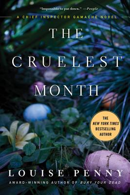 CRUELEST MONTH (CHIEF INSPECTOR GAMACHE, NO 3), PENNY, LOUISE