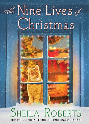 The Nine Lives of Christmas, Sheila Roberts