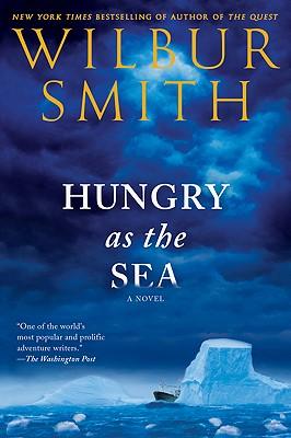 Hungry as the Sea, Wilbur Smith