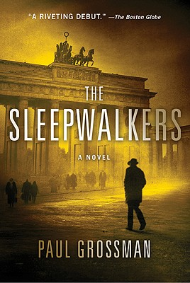 Sleepwalkers, Grossman, Paul