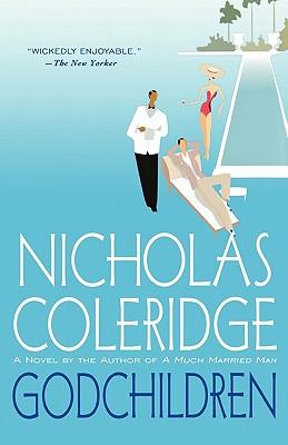 Godchildren: A Novel, Coleridge, Nicholas