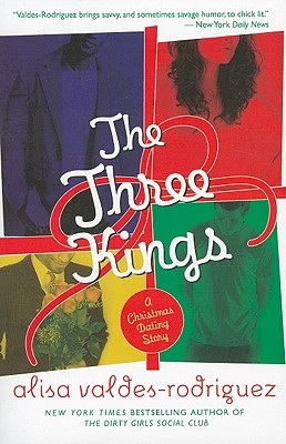 Image for The Three Kings: A Christmas Dating Story