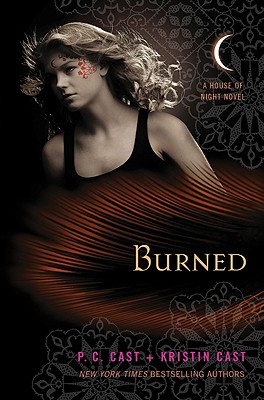 Burned (House of Night Novels), P. C. Cast, Kristin Cast