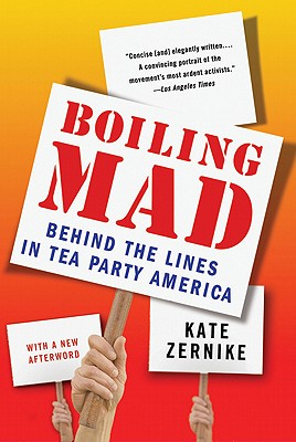 Image for Boiling Mad: Behind the Lines in Tea Party America