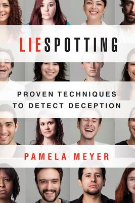 Image for Liespotting: Proven Techniques to Detect Deception