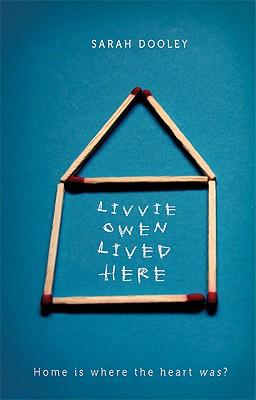 Livvie Owen Lived Here, Sarah Dooley