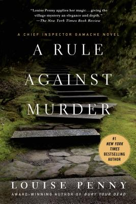 RULE AGAINST MURDER (CHIEF INSPECTOR GAMACHE, NO 4), PENNY, LOUISE