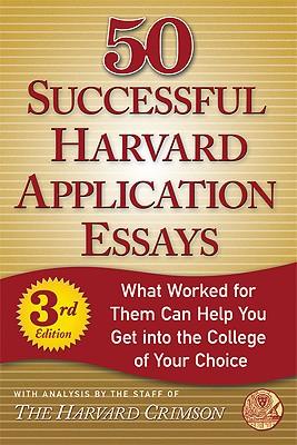 50 Successful Harvard Application Essays, Harvard Crimson (COR)