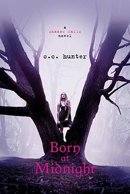 Born at Midnight (A Shadow Falls Novel), C. C. Hunter