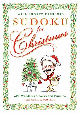 Image for Will Shortz Presents Sudoku for Christmas: 300 Easy to Hard Puzzles