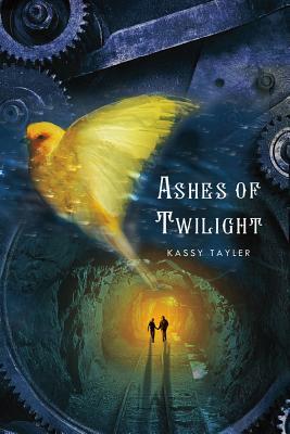 Ashes of Twilight (Ashes of Twilight - Trilogy), Kassy Tayler