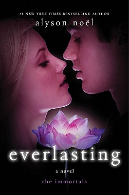 Everlasting (Immortals), Alyson Noël