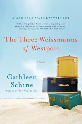 The Three Weissmanns of Westport: A Novel, Cathleen Schine