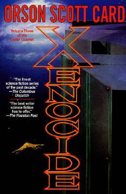 Xenocide (Ender, Book 3) (Ender Quartet), Orson Scott Card