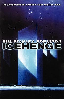 Icehenge, Robinson, Kim Stanley